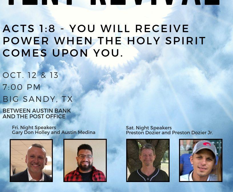 Big Sandy Tent Revival Oct 12 & 13